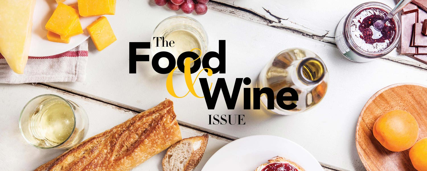 The Food & Wine Issue