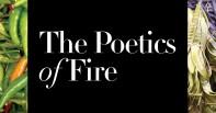 The Poetics of Fire