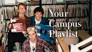 Your Campus Playlist