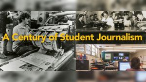 A Century of Student Journalism