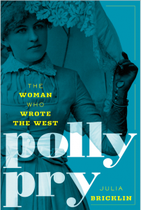 The cover of Julia Greenberg Bricklin's novel Polly Pry: The Woman Who Wrote the West