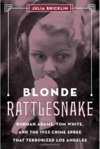 """The cover image of """"Blonde Rattlesnake"""" by Julia Bricklin"""
